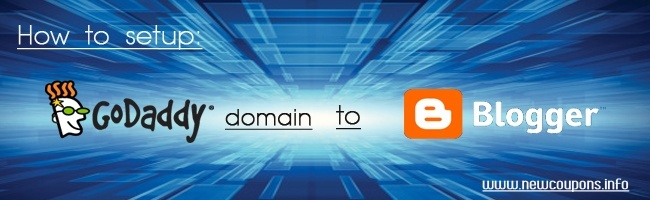 How to setup GoDaddy Domain Name to Blogger
