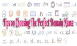 Tips on Choosing The Perfect Domain Name