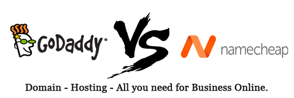 Namecheap vs GoDaddy - Choosing the Best Domain Name Registrar