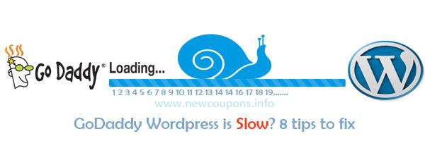8 tips to fix godaddy wordpress slow