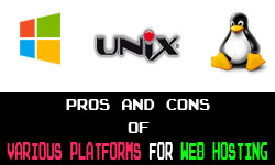 Pros and Cons of Various Platforms for Web Hosting