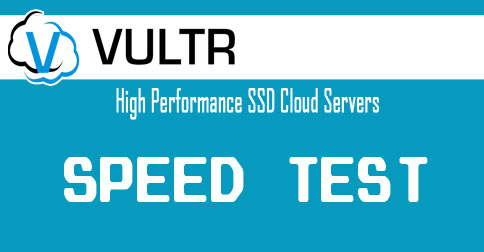 Vultr Speed Test - Download Files From All Servers