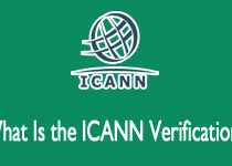 Understand the ICANN Process of Verification of Contact Information