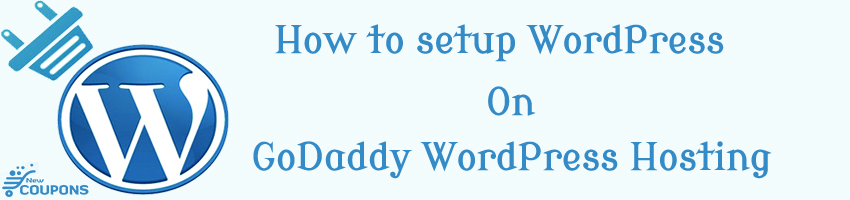 How to setup WordPress on GoDaddy WordPress Hosting
