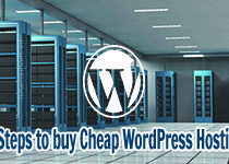 7 Steps to buy Cheap WordPress Hosting