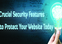 5 Crucial Security Features to Protect Your Website Today