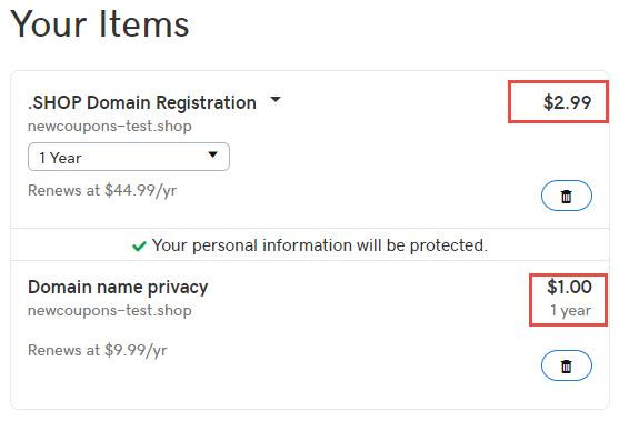 GoDaddy $2.99/yr .Shop Domain Registration, Add Privacy for $1/yr