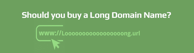 Should you buy a long domain name