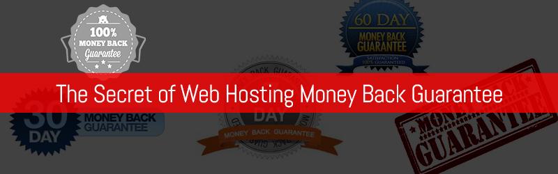 The Secret of Web Hosting Money Back Guarantee