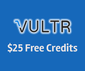 Register your account and receive $25 free credit at Vultr.Com