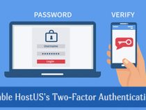 HostUs Introduce Two-Factor Authentication – How Enable It on Your Account